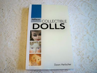Vintage Collector Book Warmans Companion Collectible Dolls